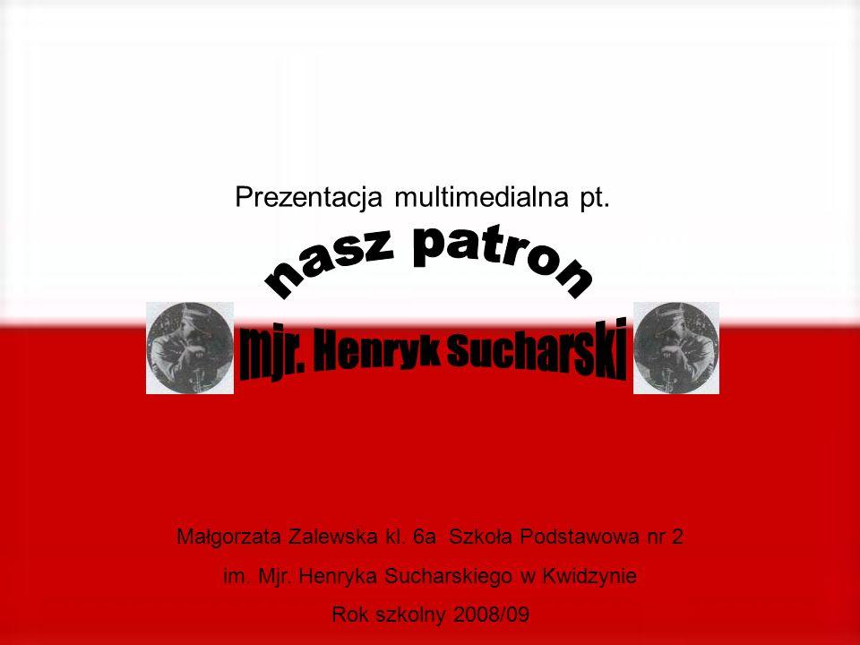 Prezentacja multimedialna pt. Małgorzata Zalewska kl. 6a Szkoła Podstawowa nr 2 im. Mjr. Henryka Sucharskiego w Kwidzynie Rok szkolny 2008/09