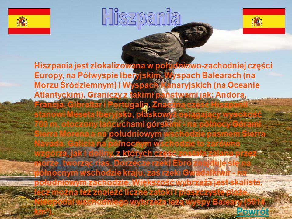 Hiszpania jest zlokalizowana w południowo-zachodniej części Europy, na Półwyspie Iberyjskim, Wyspach Balearach (na Morzu Śródziemnym) i Wyspach Kanaryjskich (na Oceanie Atlantyckim).
