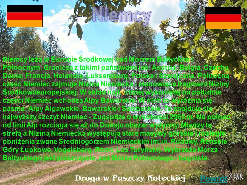 Niemcy leżą w Europie Środkowej nad Morzem Bałtyckim i Północnym.