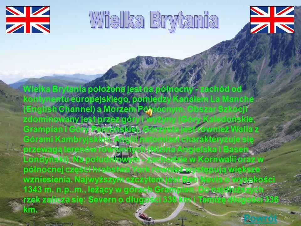 Wielka Brytania położona jest na północny - zachód od kontynentu europejskiego, pomiędzy Kanałem La Manche (English Channel) a Morzem Północnym.