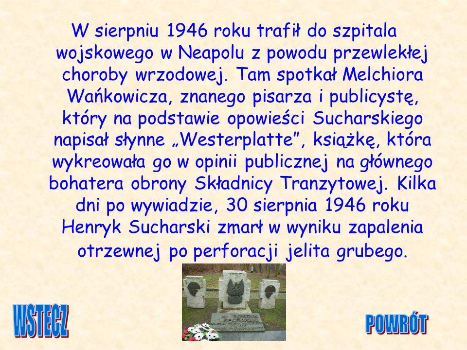 W sierpniu 1946 roku trafił do szpitala wojskowego w Neapolu z powodu przewlekłej choroby wrzodowej. Tam spotkał Melchiora Wańkowicza, znanego pisarza