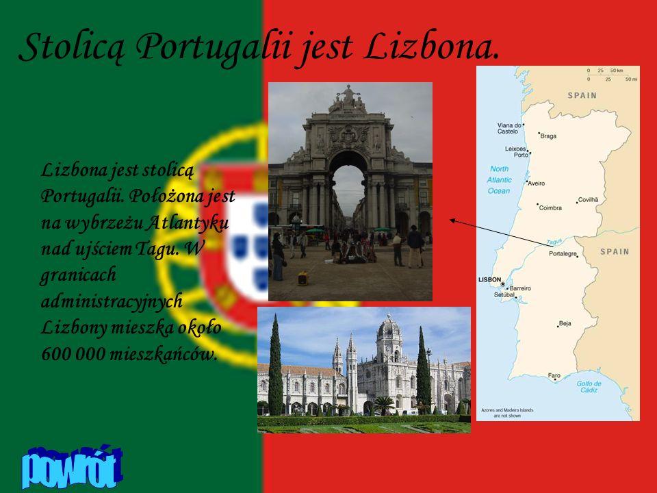 Stolicą Portugalii jest Lizbona. Lizbona jest stolicą Portugalii. Położona jest na wybrzeżu Atlantyku nad ujściem Tagu. W granicach administracyjnych
