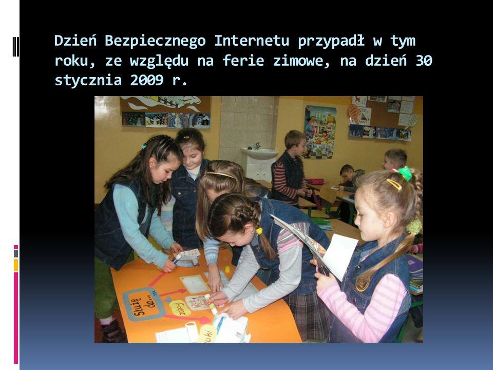 Dzień Bezpiecznego Internetu przypadł w tym roku, ze względu na ferie zimowe, na dzień 30 stycznia 2009 r.