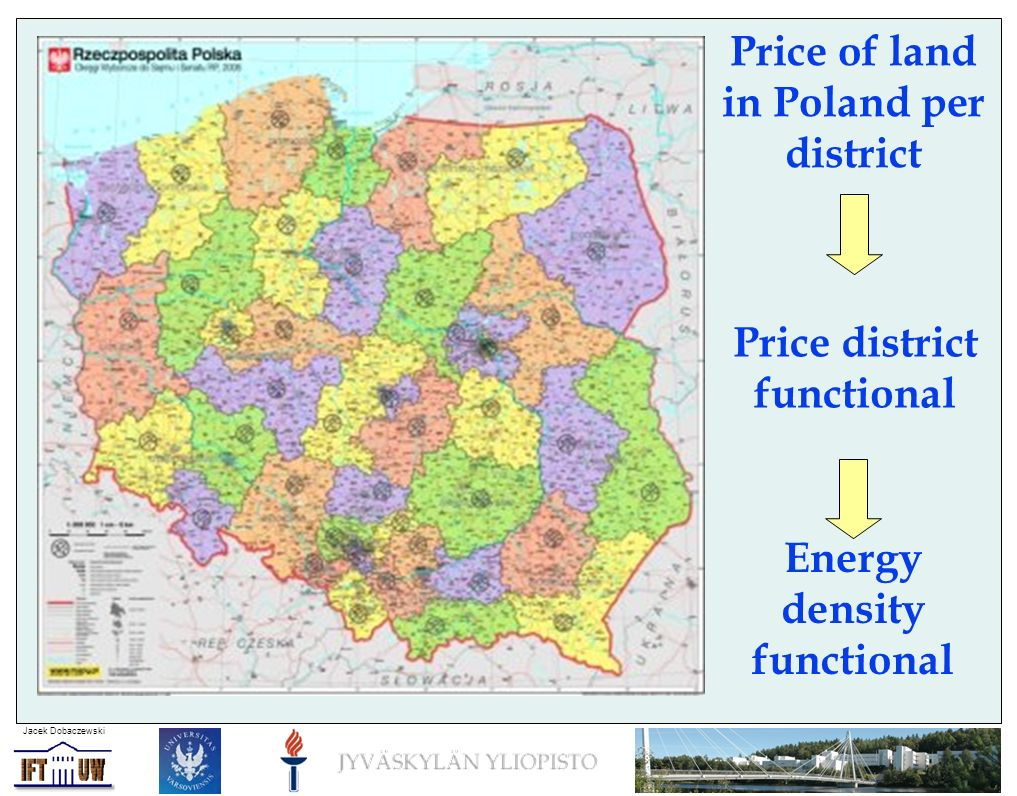 Jacek Dobaczewski Price of land in Poland per district Energy density functional Price district functional