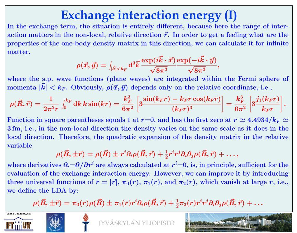 Jacek Dobaczewski Exchange interaction energy (I)