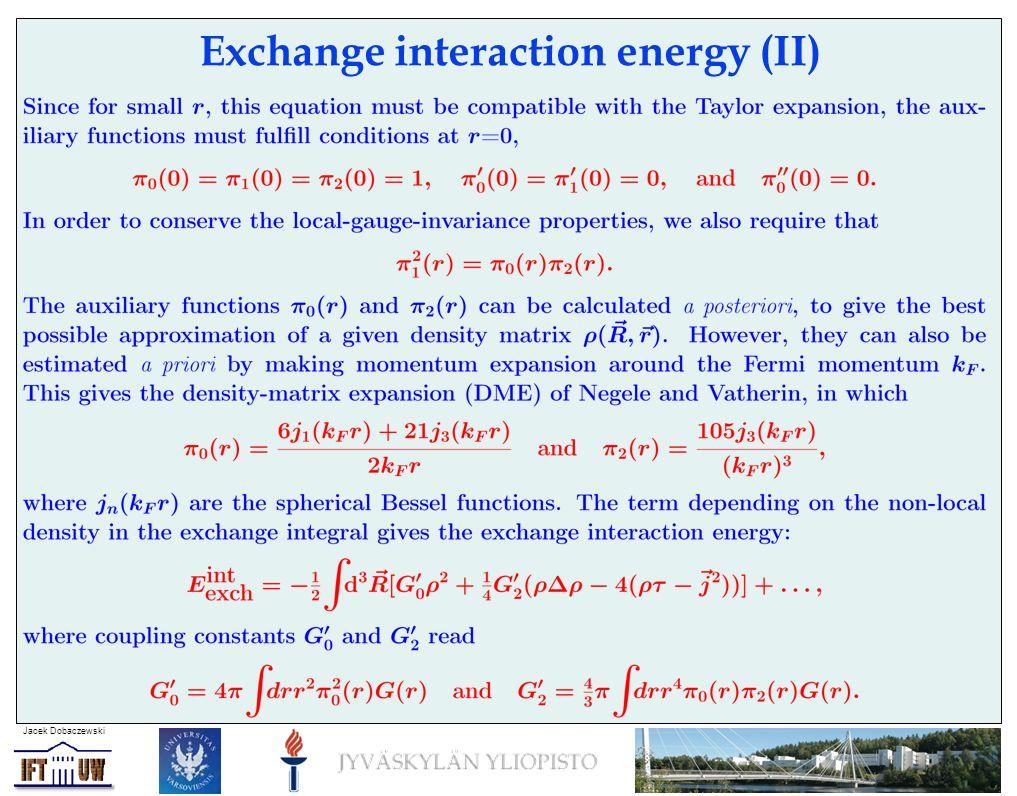 Jacek Dobaczewski Exchange interaction energy (II)