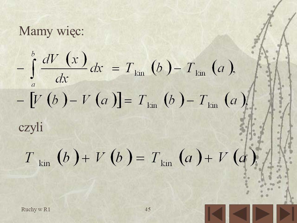 Ruchy w R145 Mamy więc: czyli