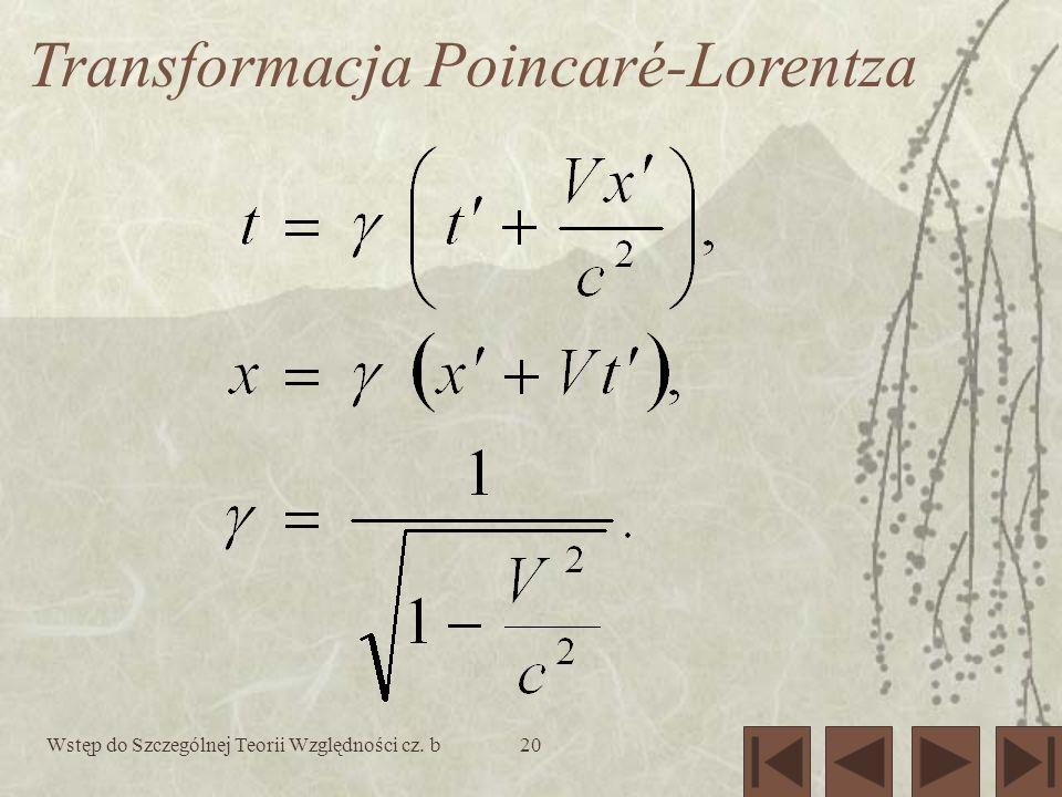 Wstęp do Szczególnej Teorii Względności cz. b20 Transformacja Poincaré-Lorentza