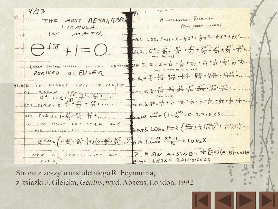 Strona z zeszytu nastoletniego R. Feynmana, z książki J. Gleicka, Genius, wyd. Abacus, London, 1992