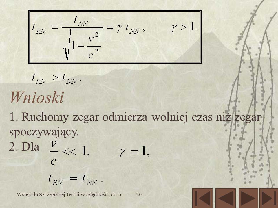 Wstęp do Szczególnej Teorii Względności, cz. a20 1.