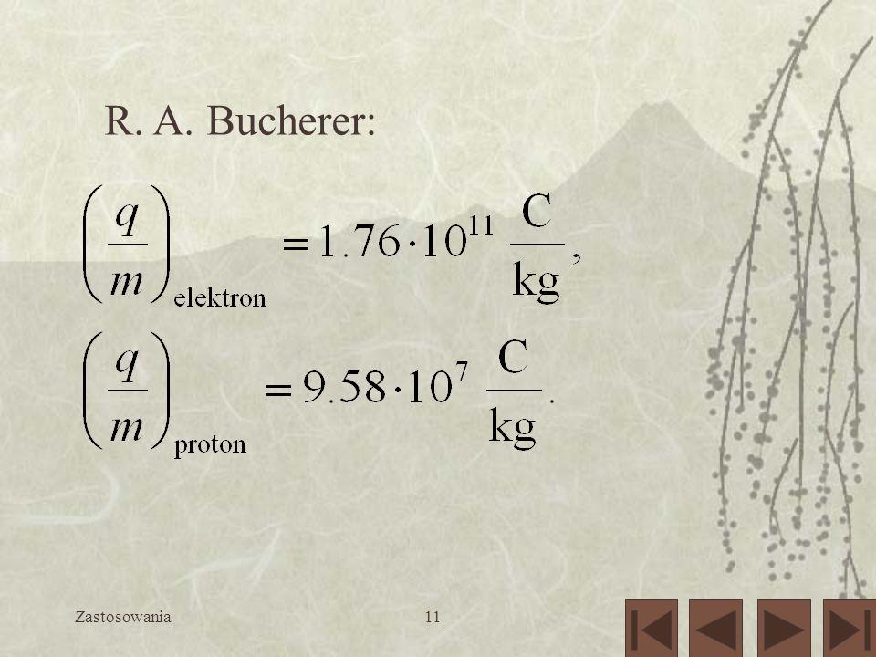 Zastosowania11 R. A. Bucherer: