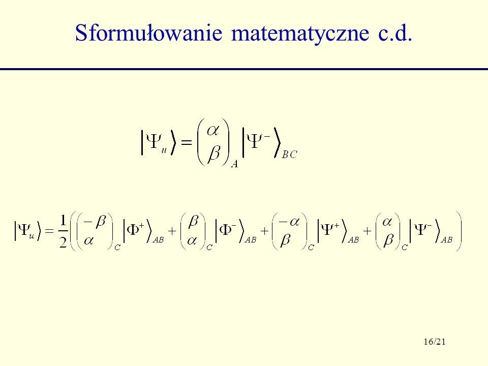16/21 Sformułowanie matematyczne c.d.