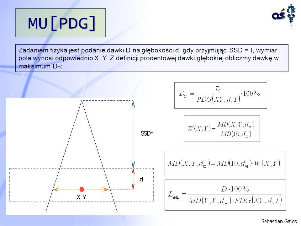 MU[PDG] Zadaniem fizyka jest podanie dawki D na głębokości d, gdy przyjmując SSD = I, wymiar pola wynosi odpowiednio X, Y. Z definicji procentowej daw