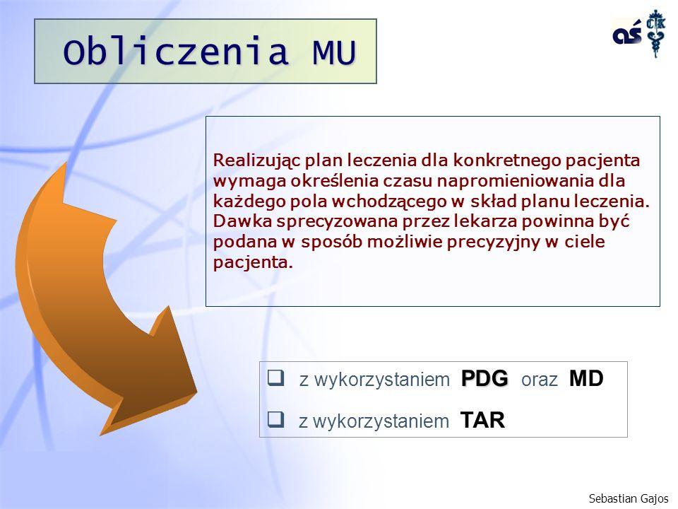Obliczenia MU Realizując plan leczenia dla konkretnego pacjenta wymaga określenia czasu napromieniowania dla każdego pola wchodzącego w skład planu le