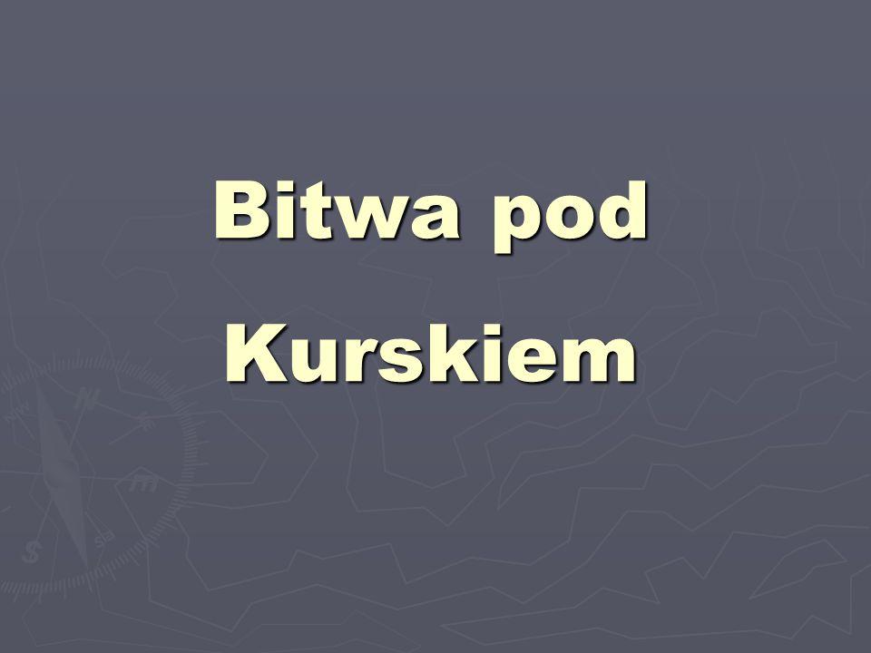 Bitwa pod Kurskiem