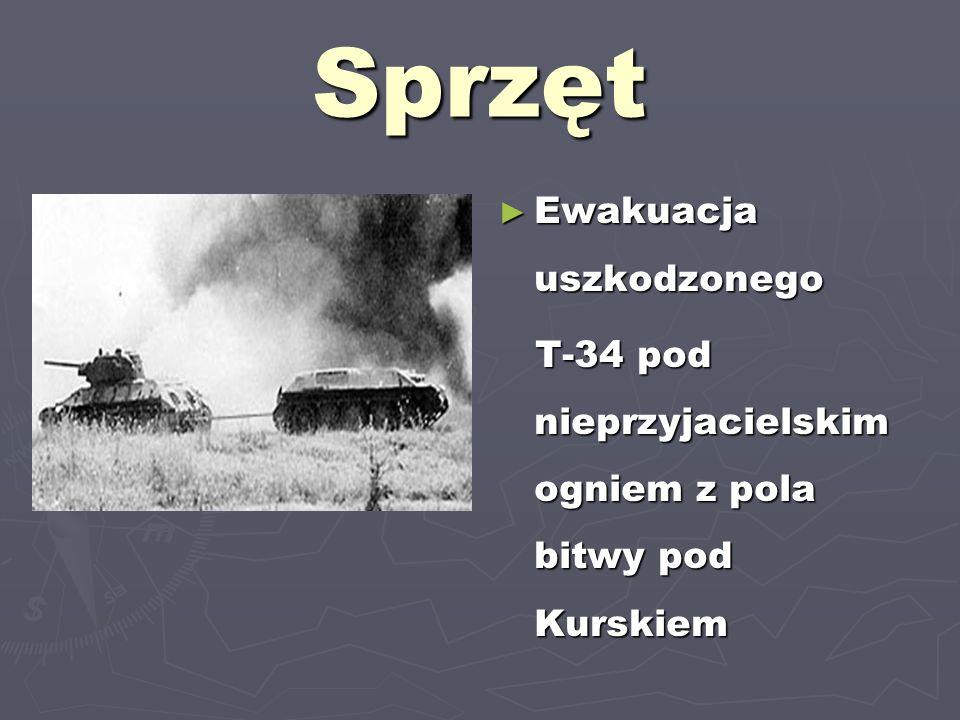 Sprzęt Ewakuacja uszkodzonego T-34 pod nieprzyjacielskim ogniem z pola bitwy pod Kurskiem