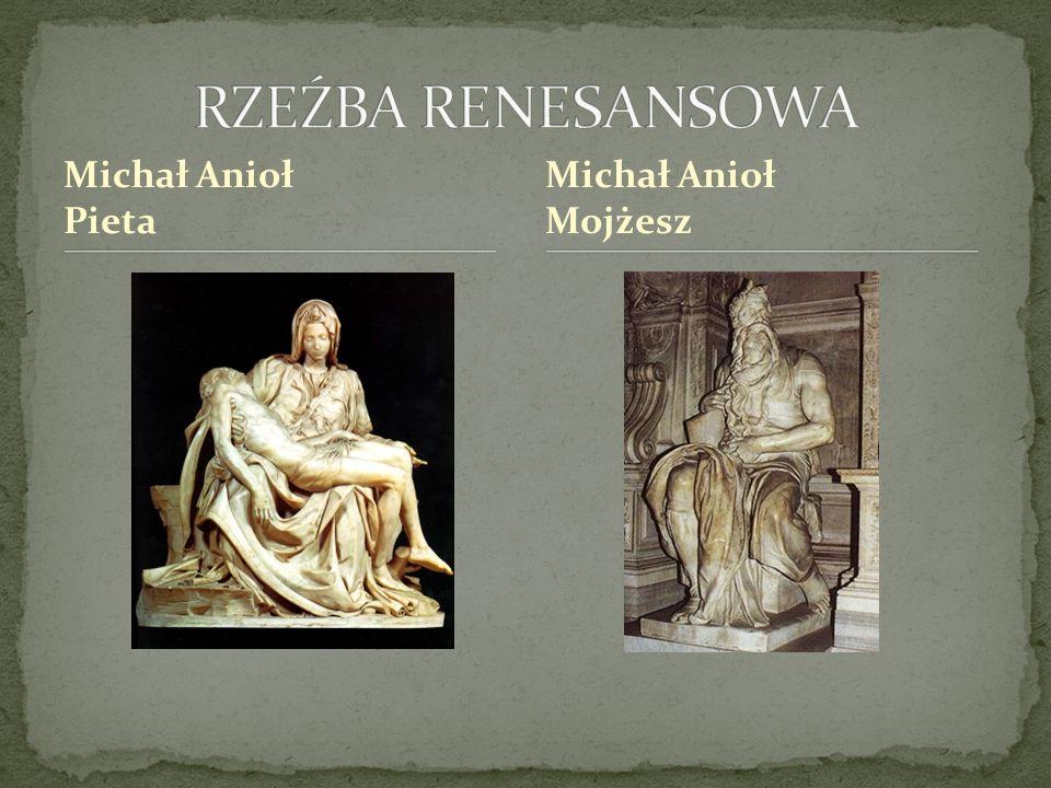 Michał Anioł Pieta Michał Anioł Mojżesz
