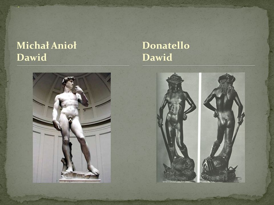 Michał Anioł Dawid Donatello Dawid