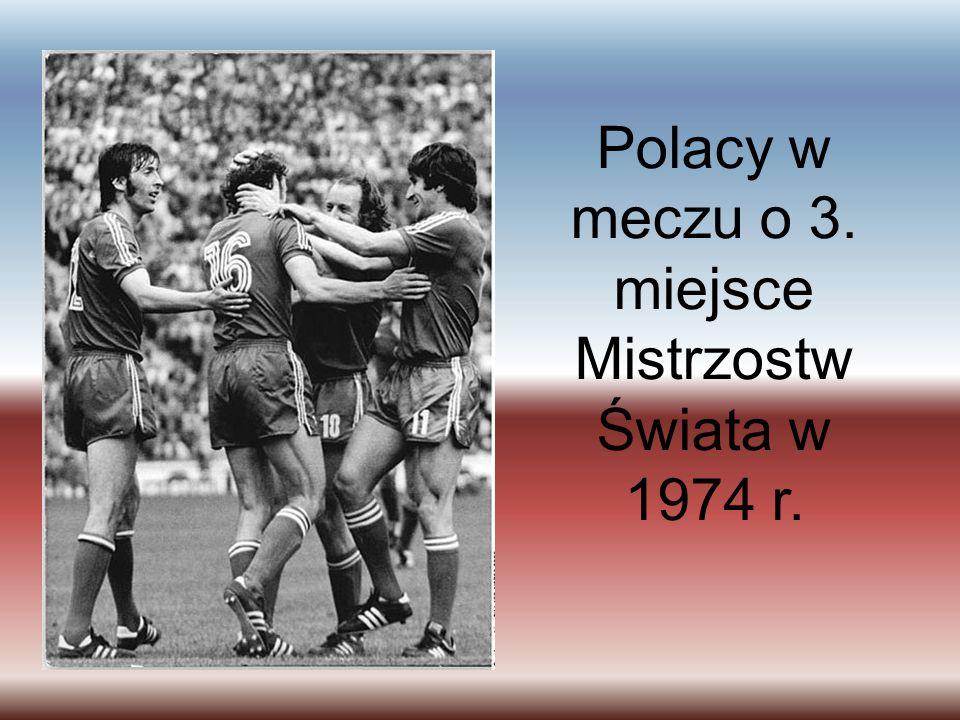 Polacy w meczu o 3. miejsce Mistrzostw Świata w 1974 r.