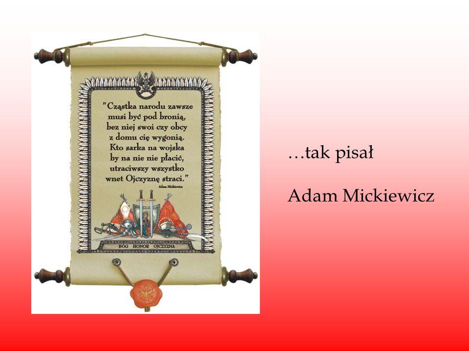 …tak pisał Adam Mickiewicz