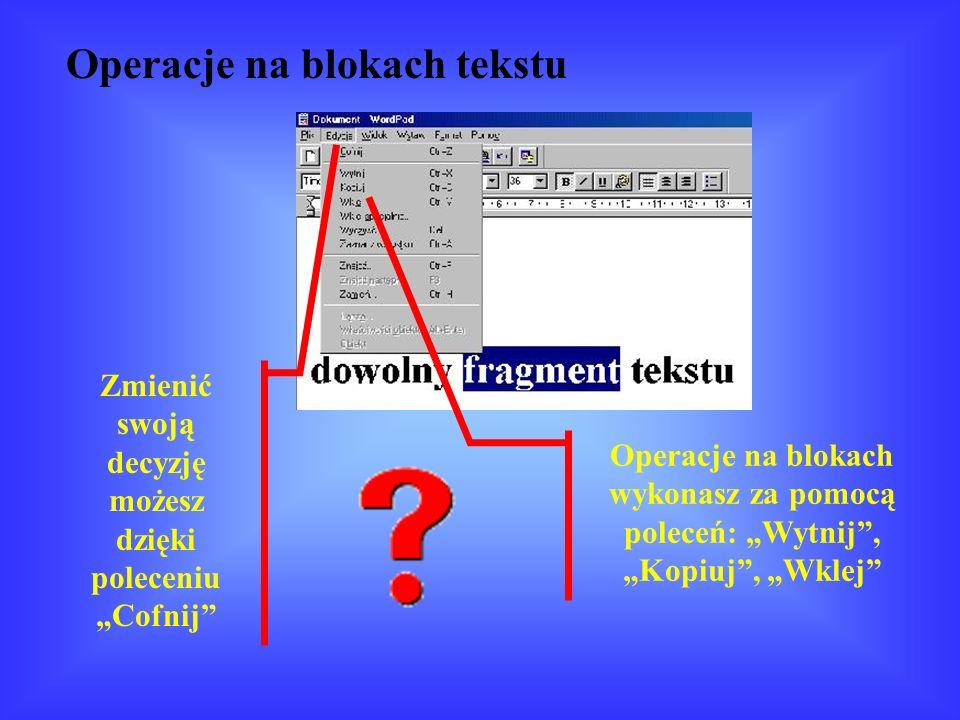 Zaznaczyć tekst to znaczy przeciągnąć kursorem z wciśniętym lewym klawiszem myszy lub podświetlić go strzałką.