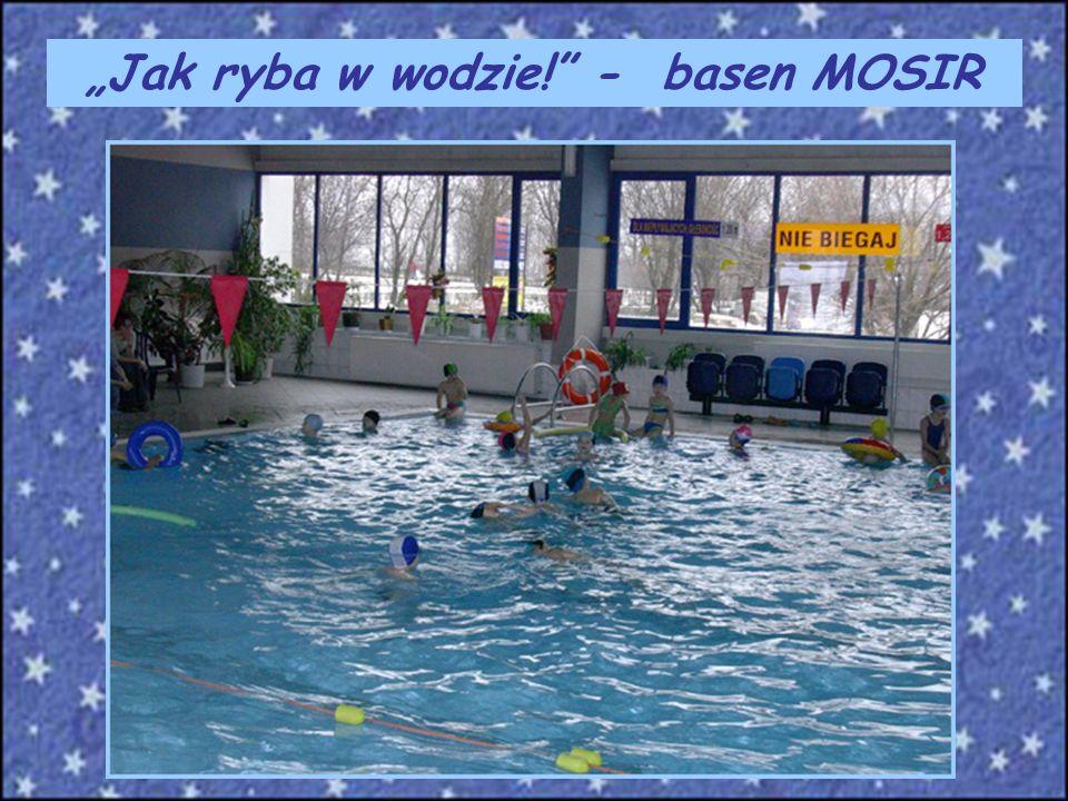 Jak ryba w wodzie! - basen MOSIR