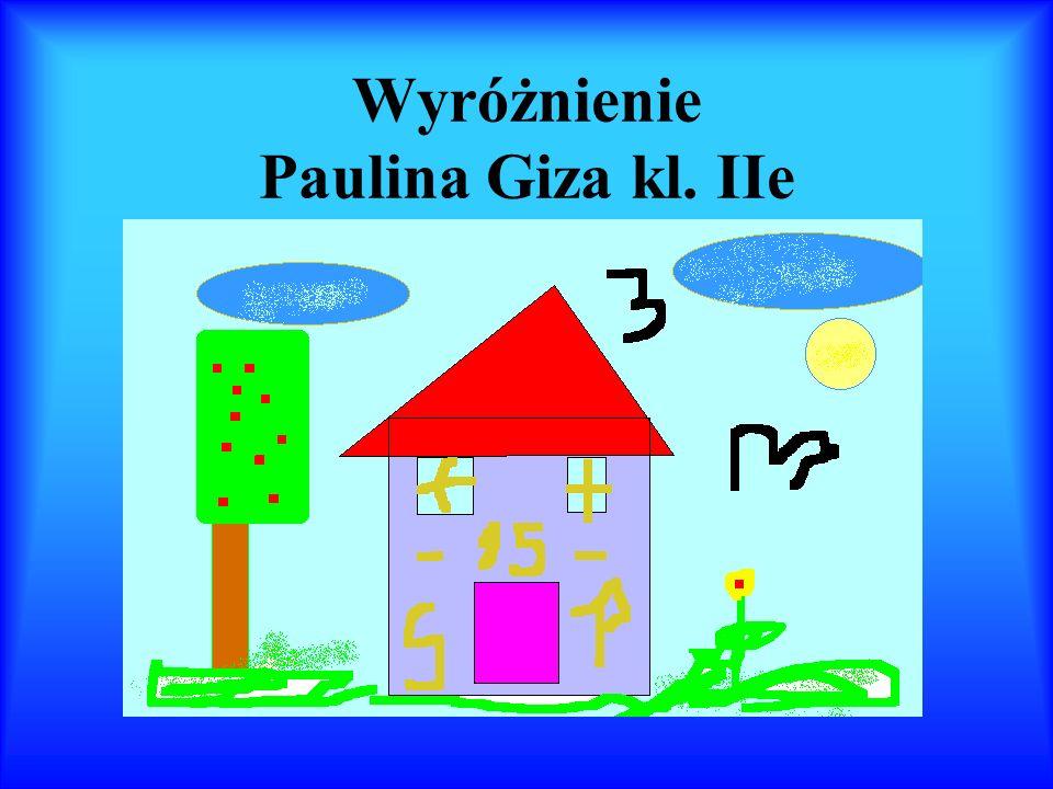 Wyróżnienie Paulina Giza kl. IIe
