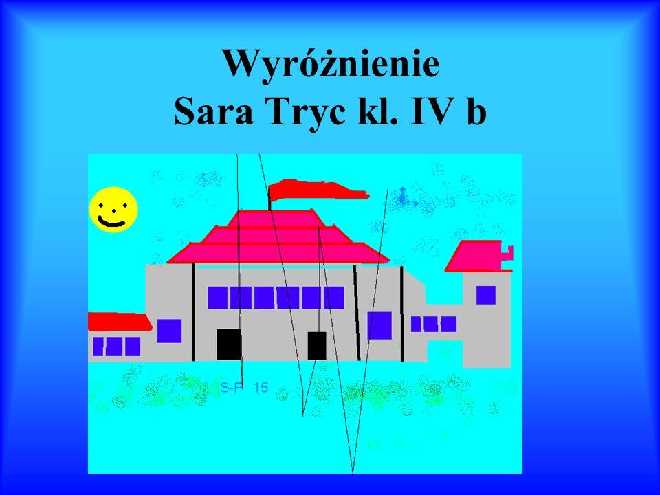 Wyróżnienie Sara Tryc kl. IV b
