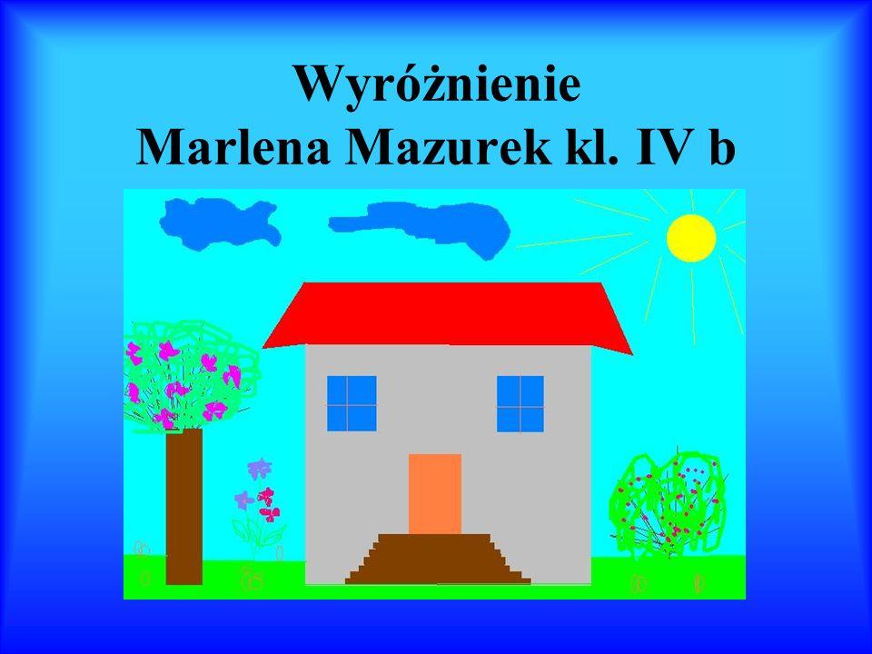 Wyróżnienie Marlena Mazurek kl. IV b