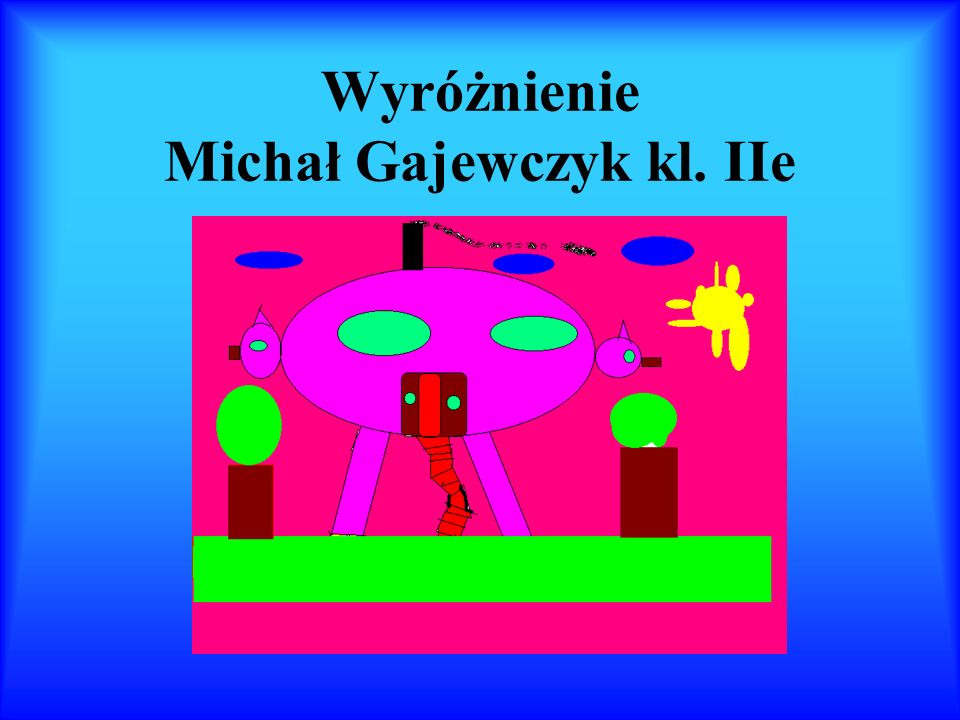 Wyróżnienie Michał Marciniak i Rafał Krzyżański kl. IV b