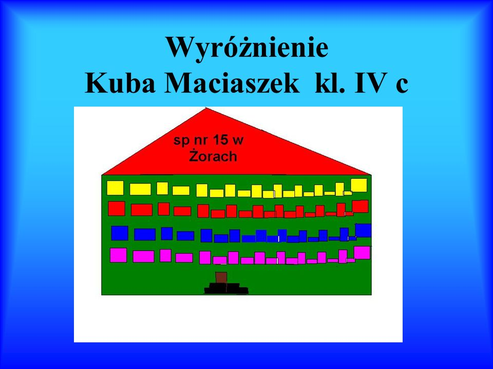 Wyróżnienie Kuba Maciaszek kl. IV c