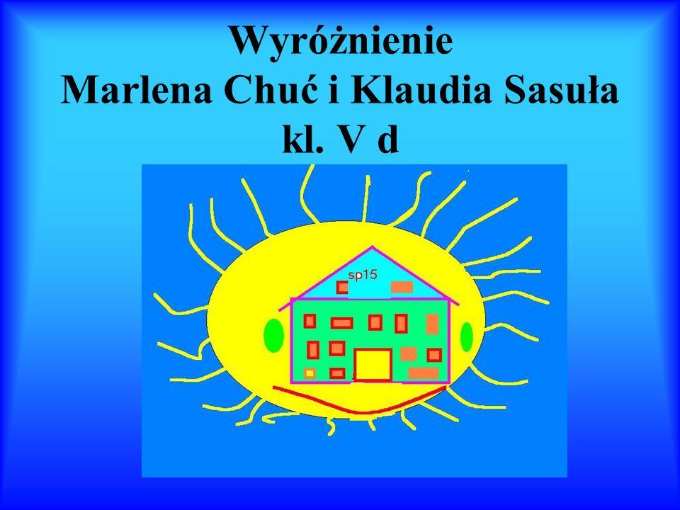Wyróżnienie Marlena Chuć i Klaudia Sasuła kl. V d