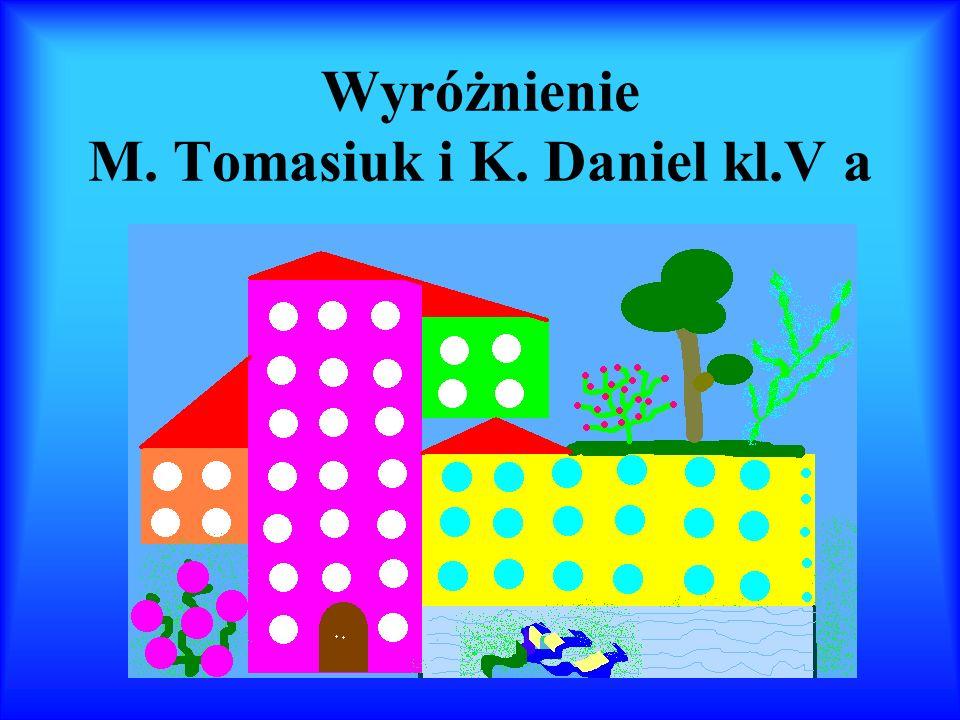 Wyróżnienie M. Tomasiuk i K. Daniel kl.V a