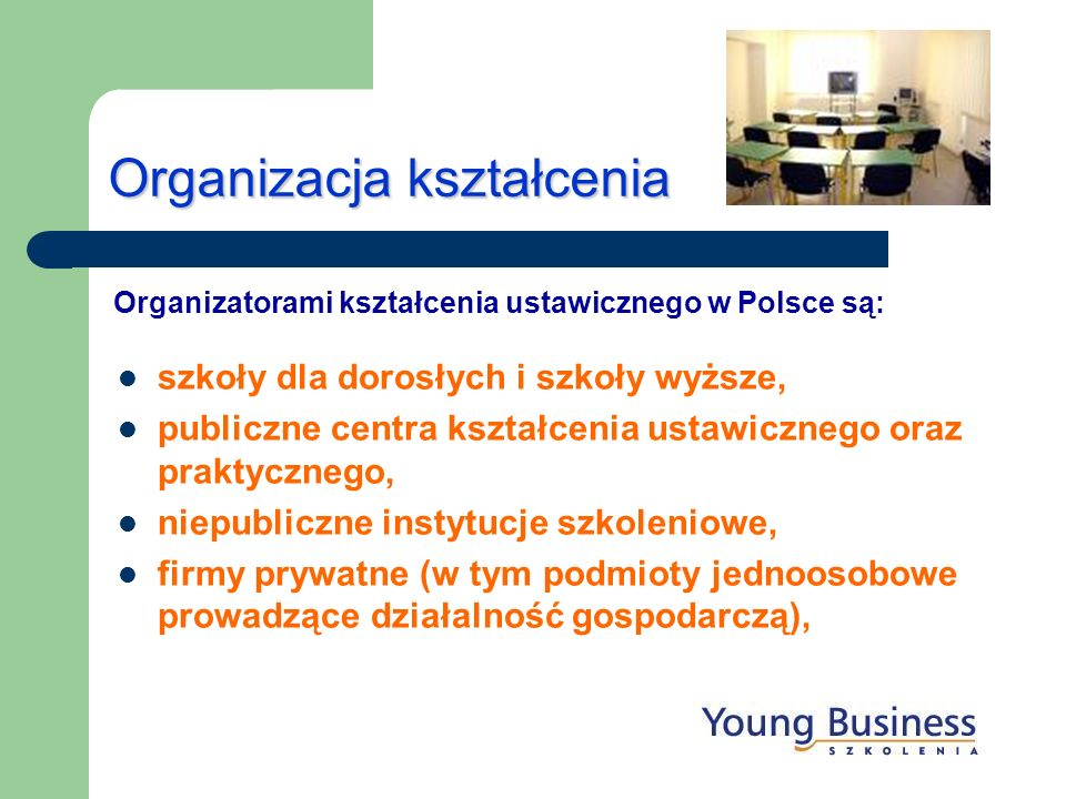 Organizacja kształcenia szkoły dla dorosłych i szkoły wyższe, publiczne centra kształcenia ustawicznego oraz praktycznego, niepubliczne instytucje szk