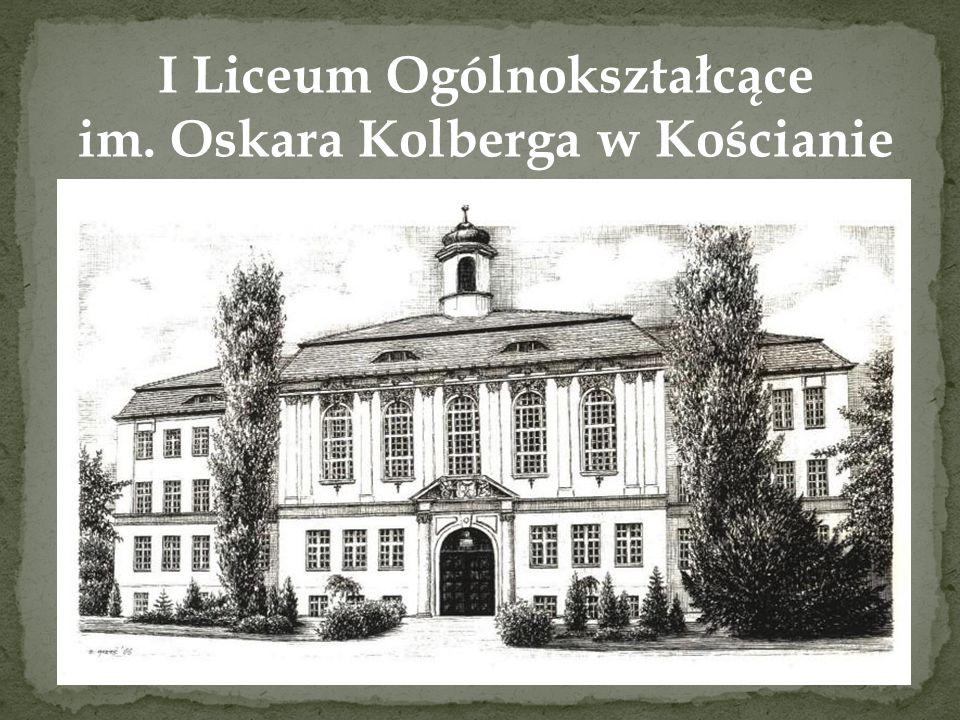 I Liceum Ogólnokształcące im. Oskara Kolberga w Kościanie