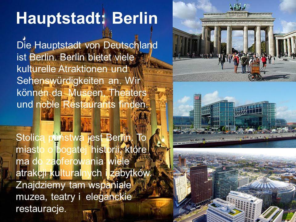 Hauptstadt: Stolica: Berlin Berlin Fläche: Powierzchnia: 357,021.00 km 357,021.00 km Sprache:Języki: Deutschniemiecki Währung:Waluta: Euroeuro Die Bun