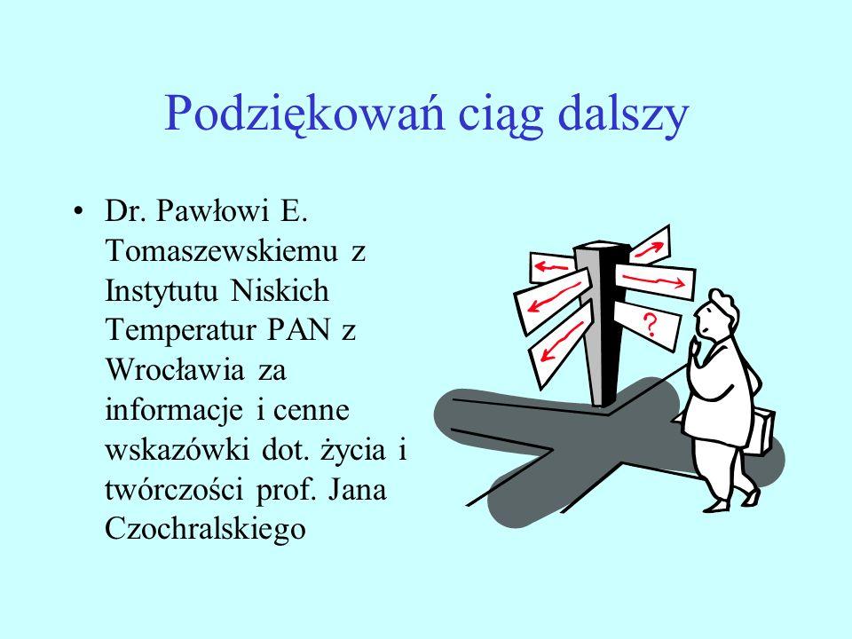 Podziękowań ciąg dalszy Dr.Pawłowi E.