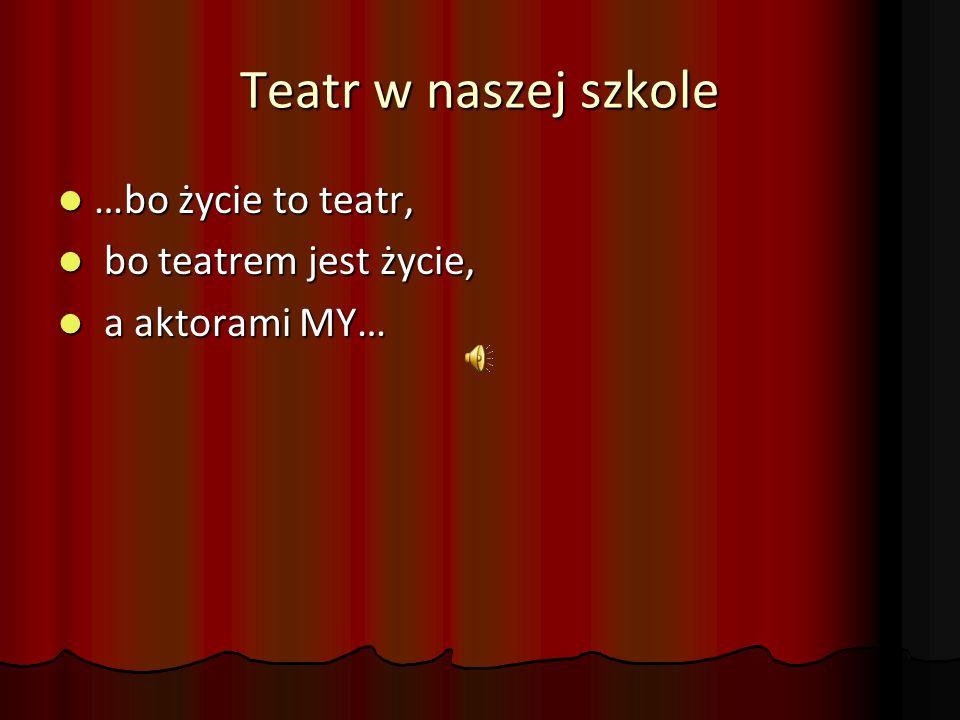 Grupy teatralne Ex Animo Ex Animo Klasowy Teatrzyk Klasowy Teatrzyk Talenciaki Talenciaki
