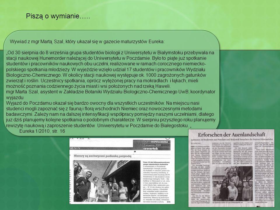 Wywiad z mgr Martą Szal, który ukazał się w gazecie maturzystów Eureka: Od 30 sierpnia do 8 września grupa studentów biologii z Uniwersytetu w Białyms