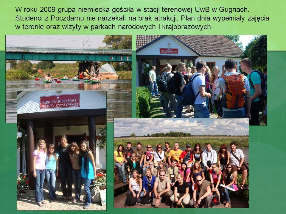W roku 2009 grupa niemiecka gościła w stacji terenowej UwB w Gugnach. Studenci z Poczdamu nie narzekali na brak atrakcji. Plan dnia wypełniały zajęcia