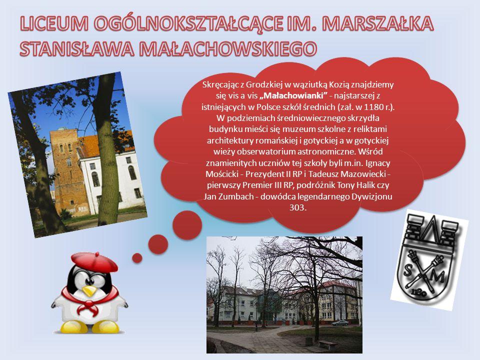 Skręcając z Grodzkiej w wąziutką Kozią znajdziemy się vis a vis Małachowianki - najstarszej z istniejących w Polsce szkół średnich (zał. w 1180 r.). W