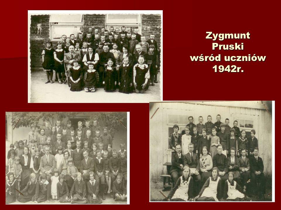 Z życiorysu Zygmunta Pruskiego Urodził się 2 marca 1901r. w Chrząstowie, pow. Włoszczowa woj. kieleckie; zmarł 29 czerwca 1973r. pochowany na cmentarz