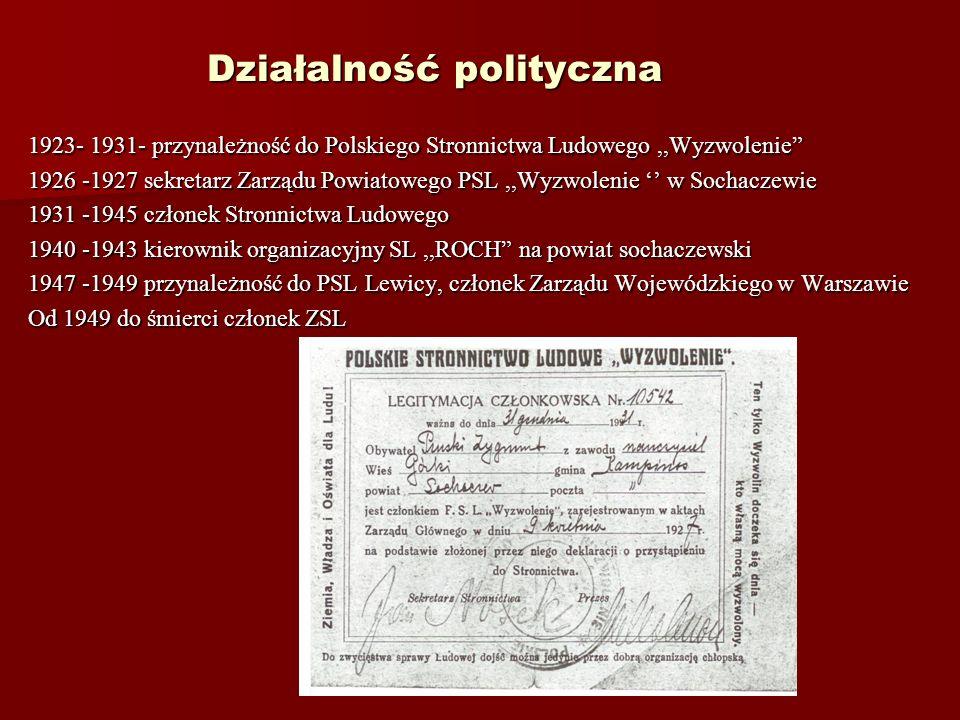 Działalność związkowa Podczas okupacji prezes ZNP w powiecie sochaczewskim, powołany przez Tajną Organizację Nauczycielską. Do roku 1945 prezes Związk