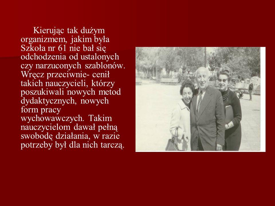 Wspomnienia o Zygmuncie Pruskim nauczycieli ze Szkoły Podstawowej nr 61 w Warszawie Zygmunt Pruski jako kierownik szkoły nr 61 był naszym przełożonym