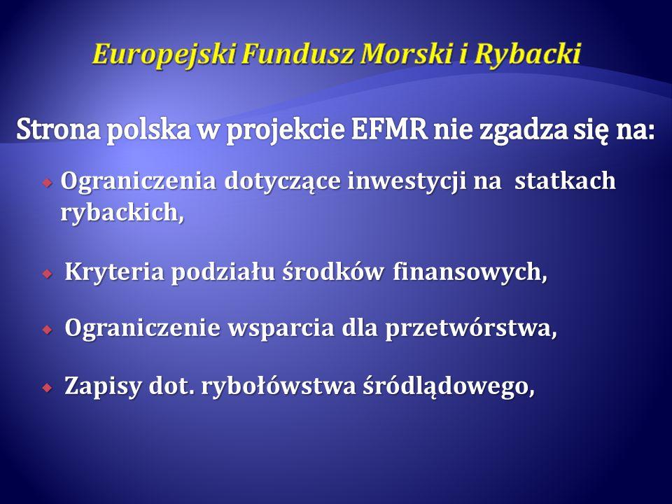 Ograniczenia dotyczące inwestycji na statkach rybackich, Ograniczenia dotyczące inwestycji na statkach rybackich, Kryteria podziału środków finansowyc