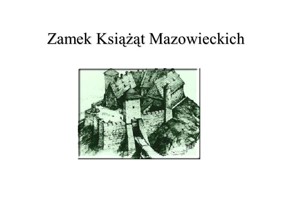 Zamek Książąt Mazowieckich