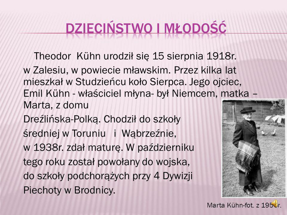 Theodor Kühn - nieznany bohater