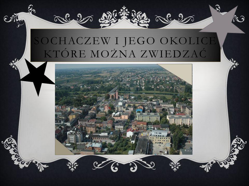 PLAC KOŚCIUSZKI Kulturalno – historyczną wycieczkę po Sochaczewie najlepiej rozpocząć od Placu Kościuszki, (głównego, reprezentacyjnego) skweru miasta, który dawniej pełnił rolę placu targowego.