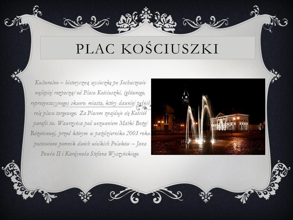 MUZEUM ZIEMI SOCHACZEWSKIEJ Po prawej stronie natomiast można podziwiać klasycystyczny ratusz z I połowy XIX wieku, obecnie będący siedzibą Muzeum Ziemi Sochaczewskiej i Pola Bitwy nad Bzurą.