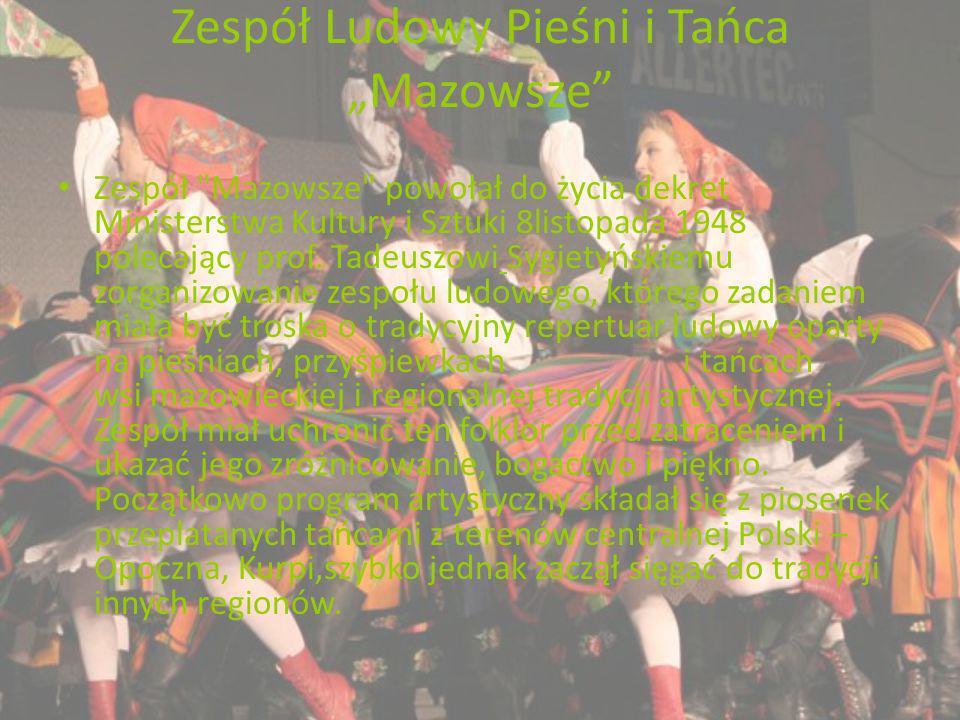 Zespół Ludowy Pieśni i Tańca Mazowsze Zespół